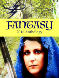 Flash Fiction Online 2016 Anthology Volume II: Fantasy cover - click to view full size