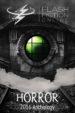 Flash Fiction Online 2016 Anthology Volume III: Horror