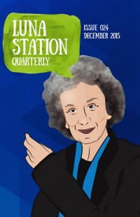 Luna Station Quarterly – Issue 24 cover - click to view full size