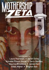 Mothership Zeta Magazine – Issue 5 cover - click to view full size