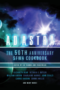 Ad Astra: The 50th Anniversary SFWA Cookbook cover - click to view full size