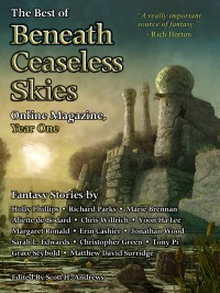 The Best of Beneath Ceaseless Skies Online Magazine, Year One cover - click to view full size