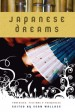 Japanese Dreams: Fantasies, Fictions and Fairytales