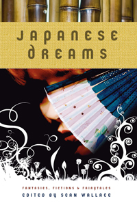 Japanese Dreams: Fantasies, Fictions and Fairytales cover - click to view full size