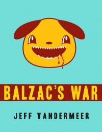 Balzac's War cover - click to view full size