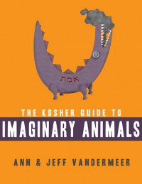 The Kosher Guide to Imaginary Animals cover - click to view full size