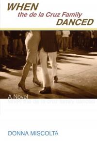 When the de la Cruz Family Danced cover - click to view full size