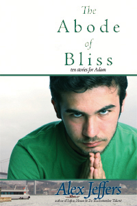 The Abode of Bliss: Ten Stories for Adam cover - click to view full size