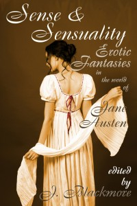 Sense and Sensuality: Erotic Fantasies in the World of Jane Austen cover - click to view full size