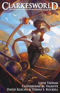 Clarkesworld Magazine – Issue 62 cover - click to view full size