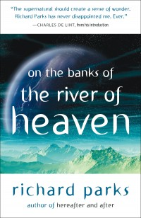 On the Banks of the River of Heaven cover - click to view full size
