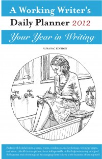 A Working Writer's Daily Planner 2012 Almanac Edition ebook cover - click to view full size