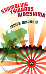Shambling Towards Hiroshima cover - click to view full size