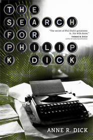 The Search for Philip K. Dick cover - click to view full size