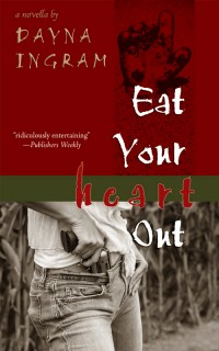 Eat Your Heart Out: A Novella cover - click to view full size