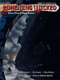 Something Wicked Issue 19 (March 2012) cover - click to view full size