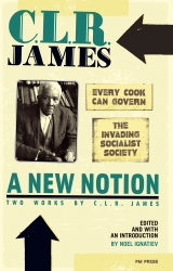 A New Notion: Two Works by C.L.R. James cover - click to view full size
