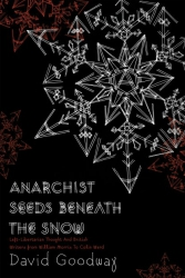 Anarchist Seeds beneath the Snow cover - click to view full size
