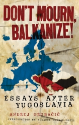 Don't Mourn, Balkanize! cover - click to view full size