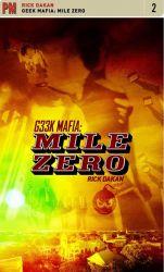 Geek Mafia: Mile Zero cover - click to view full size