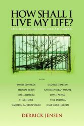 How Shall I Live My Life? cover - click to view full size