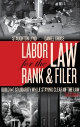 Labor Law for the Rank and Filer 2nd Ed. cover - click to view full size