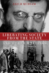 Liberating Society from the State and Other Writings cover - click to view full size