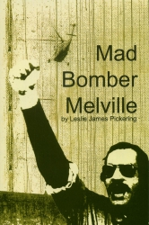 Mad Bomber Melville cover - click to view full size