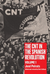 The CNT in the Spanish Revolution Volume 1 cover - click to view full size