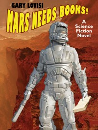 Mars Needs Books! cover - click to view full size