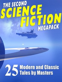 The Second Science Fiction Megapack cover - click to view full size