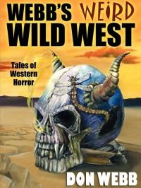 Webb's Weird Wild West cover - click to view full size