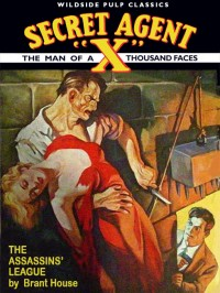 Secret Agent X: The Assassins' League cover - click to view full size