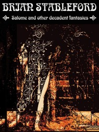 Salome and other Decadent Fantasies cover - click to view full size