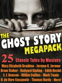 The Ghost Story Megapack cover - click to view full size