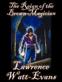 The Reign of the Brown Magician cover - click to view full size
