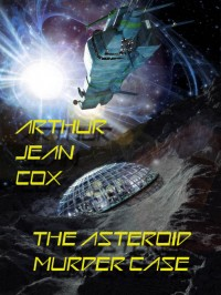 The Asteroid Murder Case cover - click to view full size