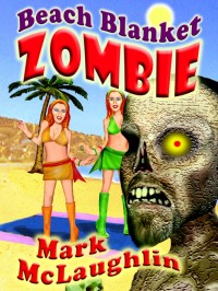 Beach Blanket Zombie cover - click to view full size