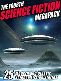 The Fourth Science Fiction Megapack cover - click to view full size