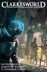 Clarkesworld Magazine – Issue 69 cover - click to view full size