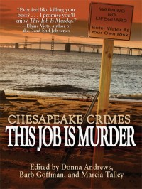 Chesapeake Crimes: This Job Is Murder! cover - click to view full size