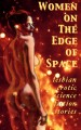 Women on the Edge of Space