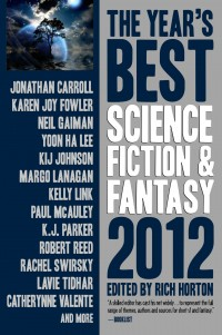 The Year's Best Science Fiction and Fantasy 2012 cover - click to view full size