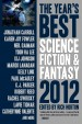 The Year's Best Science Fiction and Fantasy 2012