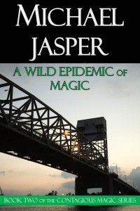 A Wild Epidemic of Magic cover - click to view full size