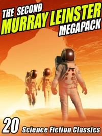 The Second Murray Leinster Megapack cover - click to view full size