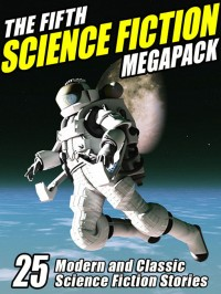 The Fifth Science Fiction Megapack cover - click to view full size
