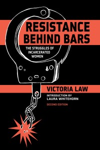 Resistance Behind Bars: The Struggles Of Incarcerated Women, 2nd Edition cover - click to view full size