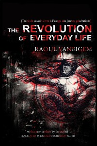 The Revolution of Everyday Life cover - click to view full size