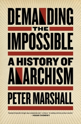Demanding the Impossible: A History of Anarchism cover - click to view full size